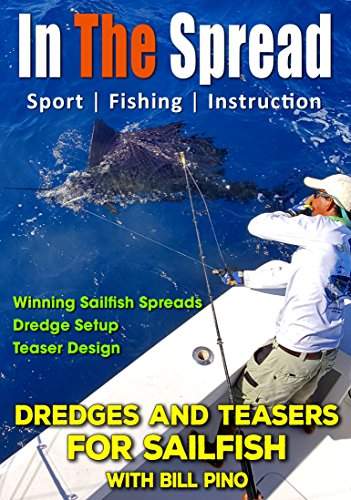 (Sailfish Dredges and Teasers with Bill Pino - In The Spread)