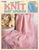 Our Best Knit Baby Afghans (Leisure Arts #3219)