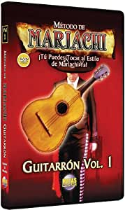 Metodo De Mariachi - Guitarron 1: Tu Puedes Tocar al Estilo de Mariachi Ya
