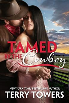 Tamed By The Cowboy by [Towers, Terry]