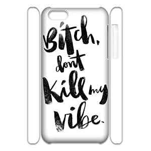 Don't kill my vibe Iphone 5C 3D Phone Case. Don't kill my vibe DIY Case for Iphone 5C at WANNG