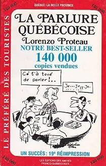 La parlure québécoise par Proteau