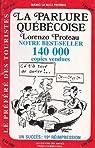 La parlure québécoise par Lorenzo Proteau