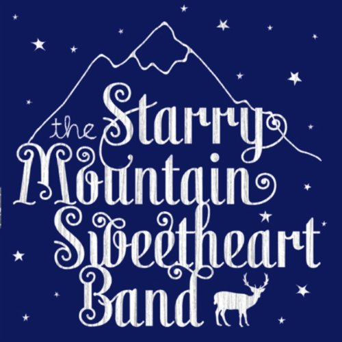 Band Sweetheart (The Starry Mountain Sweetheart Band [Explicit])