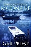 Annie Crow Knoll: Moonrise (Volume 3)