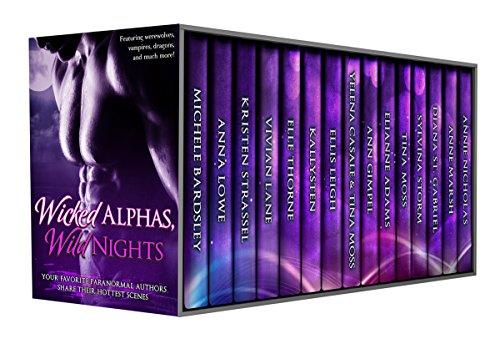 Wicked Alphas, Wild Nights