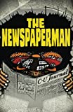 img - for The Newspaperman book / textbook / text book