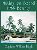 The Mutiny on Board HMS Bounty