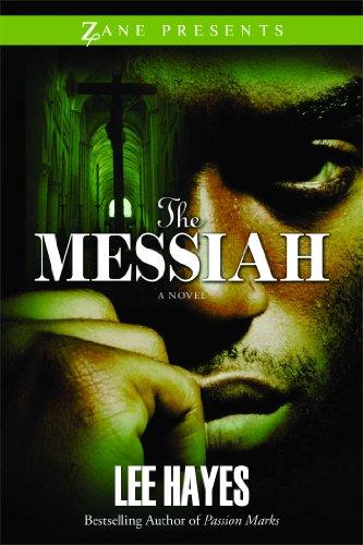 Amazon The Messiah A Novel Zane Presents Ebook Lee Hayes