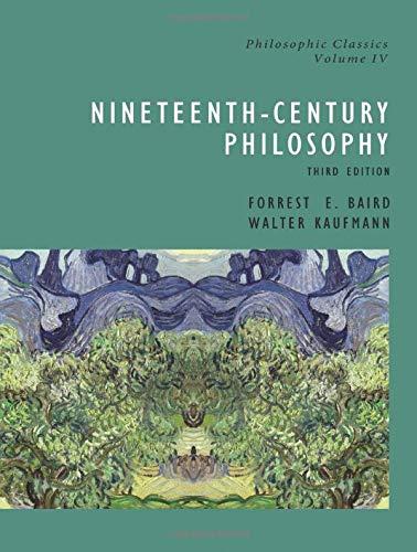 Nineteenth-Century Philosophy, Third Edition (Philosophic Classics, Volume IV) (English and English Edition)
