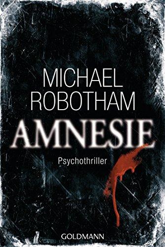 Amnesie Psychothriller Joe OLoughlin Und Vincent Ruiz 2 German Edition