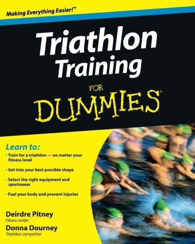- Triathlon Training For Dummies