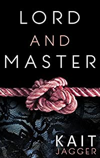 Lord And Master by Kait Jagger ebook deal