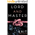 Lord and Master: Lord and Master Book 1