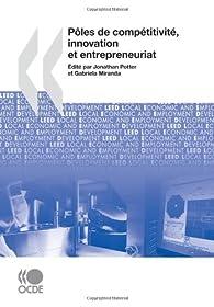 Pôles et compétitivité, innovation et entrepreneuriat par  OCDE