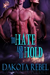To Hate and to Hold (Anaboris Clan Book 1)