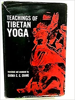 Teachings of Tibetan Yoga: Garma C. C. (trans) Chang: Amazon ...