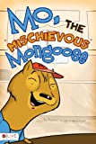 Mo, the Mischievous Mongoose, Rachelle Karagulleyan, 1617391670