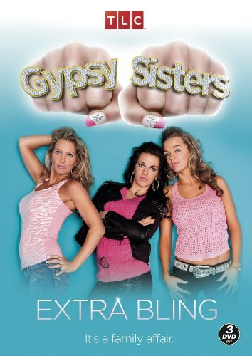 Gypsy Sisters - Extra Bling [DVD]