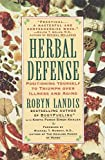 img - for [Herbal Defense] (By: Robyn Landis) [published: February, 1998] book / textbook / text book