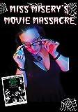 Miss Misery's Movie Massacre: Night of the Living Dead