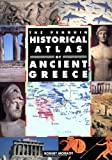 The Penguin Historical Atlas of Ancient Greece, Robert Morkot, 0140513353