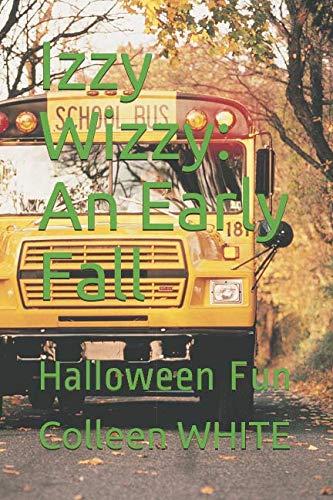 Izzy Wizzy: An Early Fall: Halloween Fun ()