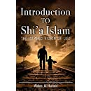 Introduction to Shi'a Islam: The Islamic Vision of Life