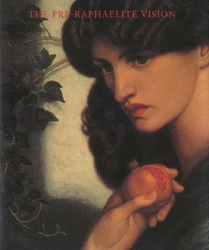Pre Raphaelite Paintings - The Pre-Raphaelite Vision (Phaidon Miniature Editions)