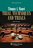 img - for By Thomas A. Mauet - Trial Techniques and Trials, Ninth Edition (Aspen Coursebook) (9 Pap/Psc) (2/23/13) book / textbook / text book