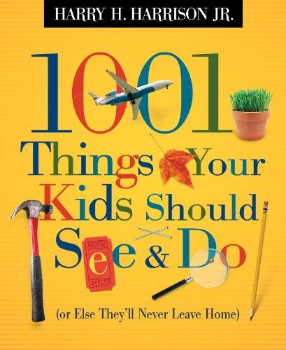 [B.E.S.T] 1001 Things Your Kids Should See and Do [T.X.T]