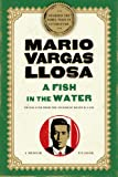 A Fish in the Water, Mario Vargas Llosa, 1250005779