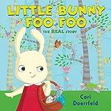 Little Bunny Foo Foo, Cori Doerrfeld, 0803734700