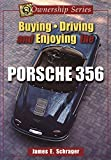 The 356 Porsche: A Restorers Guide to Authenticity