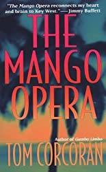 The Mango Opera (Alex Rutledge Mysteries Book 1)