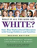 What If All the Kids Are White? (Early Childhood Education)