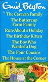7 Books in 1! The Caravan Family: The Buttercup Farm Family: Run-Abouts Holiday: The Birthday Kitten: The Boy Who Wanted a Dog: The Four Cousins: The House at the Corner