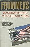 Washington D. C. on Forty Dollars a Day, '92-'93, Rena Bulkin, 013334939X