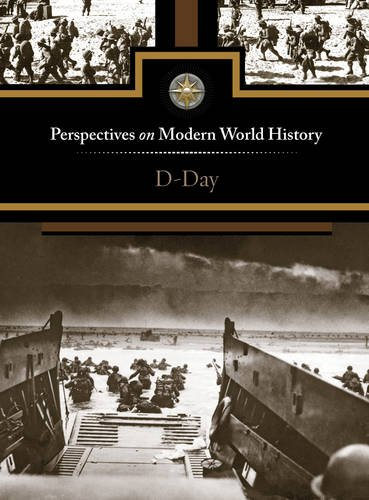D-Day (Perspectives on Modern World History)