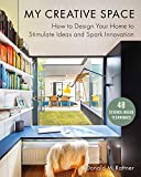 office design ideas My Creative Space: How to Design Your Home to Stimulate Ideas and Spark Innovation