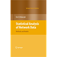 Statistical Analysis of Network Data: Methods and Models (Springer Series in Statistics)