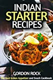 Product review for Indian Starter Recipes: The Best Indian Appetizer and Snack Cookbook