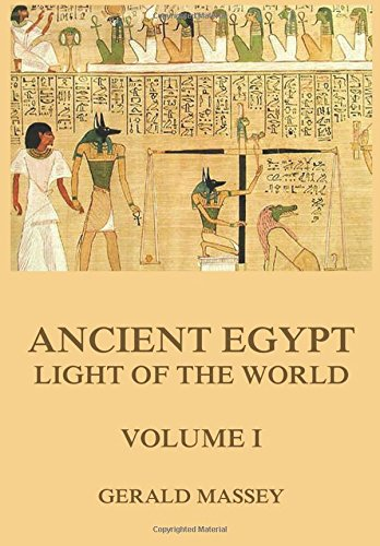 Ancient Egypt - Light Of The World, Volume 1