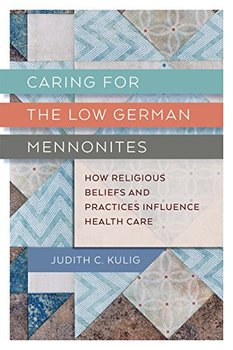 Pdf Christian Books Caring for the Low German Mennonites: How Religious Beliefs and Practices Influence Health Care