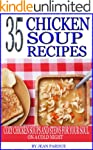 35 Chicken Soup Recipes: Cozy Chicken...
