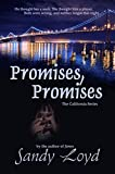 Promises, Promises (California Series Book 2)