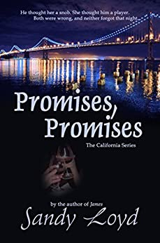Promises, Promises (California Series Book 2) by [Loyd, Sandy]