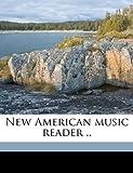 New American Music Reader, Frederick Zuchtmann, 1176871714