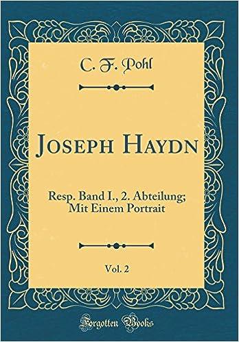 Descargar U Torrents Joseph Haydn, Vol. 2: Resp. Band I., 2. Abteilung; Mit Einem Portrait Formato PDF Kindle