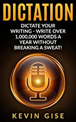 Tired of being chained down to your computer? Hands hurt from hours of writing? Looking for a way to dramatically increase your hourly word count?Want to write 1,000,000 words a year without breaking a sweat? Sounds a little crazy when you sa...